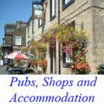 Pubs, Shops & Accomm.